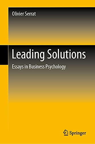 Leading Solutions: Essays in Business Psychology (English Edition)