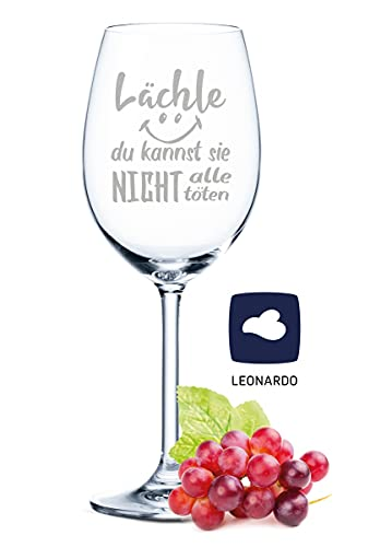 Leonardo Weinglas mit Gravur - Lächle Du kannst nicht alle töten - Lustige Geschenke - Geburtstagsgeschenk für Männer & Frauen sowie Mama & Papa - Geeignet als Rotweingläser Weißweingläser