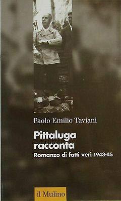 V1711 LIBRO PITTALUGA RACCONTA DI PAOLO EMILIO TAVIANI DEL LUGLIO 1999