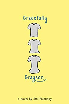 Gracefully Grayson by [Ami Polonsky]