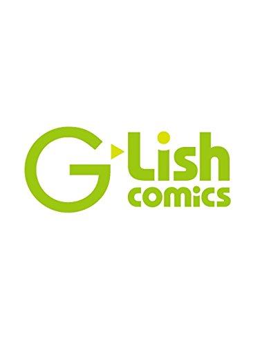 執着αの調教メソッド (G-Lish Comics)