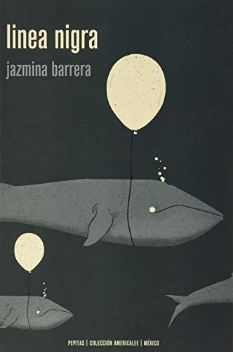 Linea nigra: Ensayo de novela sobre embarazos y terremotos: 23 (Americalee)