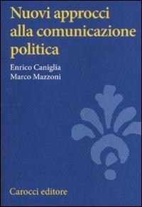 Nuovi approcci alla comunicazione politica