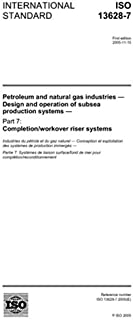 ISO 13628-7:2005, Petroleum and natural gas industries - Design and operation of subsea production systems - Part 7: Completion/workover riser systems