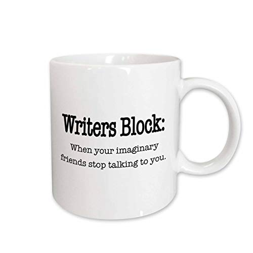 3dRose mug_157392_1 Writers Block, When Your Imaginary Friends Stop Talking to You, English, Writing, Author, Novelist Ceramic Mug, 11-Ounce