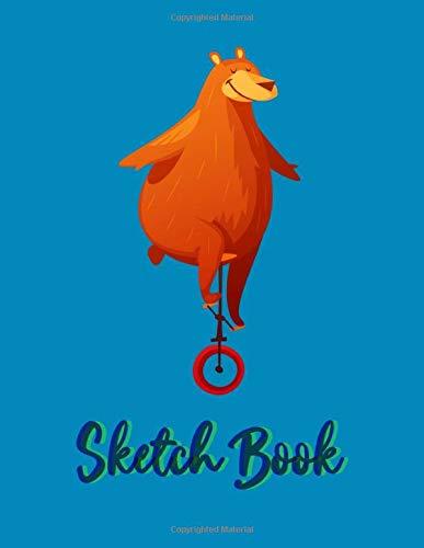 Sketch Book: Minimal Circus Bear on one wheel bike Blank Journal Book Doodling, Drawing, Scribbling for Kids, Boys and Girls