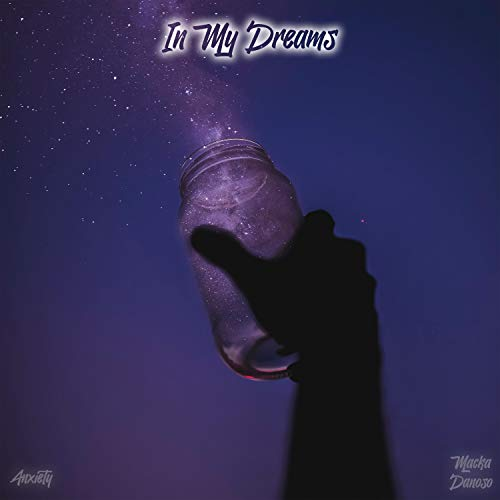 In My Dreams (feat. Macka Donoso)