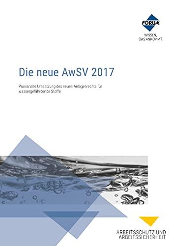 Die neue AwSV 2017