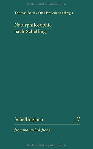 Naturphilosophie nach Schelling (Schellingiana)
