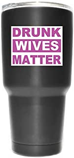 Drunk Wives Matter Pink (2 Pack) Vinyl Decal Sticker - Car Truck Van SUV Window Wall Cup Laptop - Two 3 Inch Decals - MKS1022