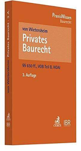 Privates Baurecht: §§ 650a-650v BGB, VOB Teil B, HOAI