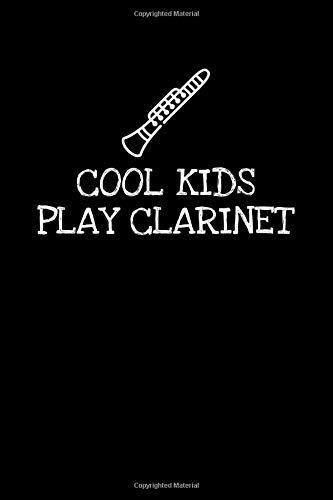 Cool Kids Play Clarinet: Notizbuch Journal Tagebuch 100 linierte Seiten | 6x9 Zoll (ca. DIN A5)