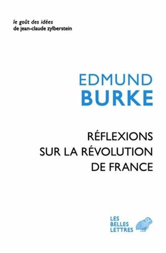 Reflexions Sur La Revolution En France (Le gout des idees, Band 60)