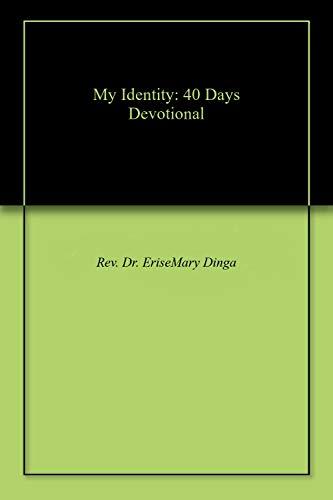 My Identity: 40 Days Devotional (English Edition)