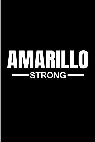 Amarillo Strong: Community Strength & Support State Gift Medium Ruled Lined Notebook - 120 Pages 6x9 Composition