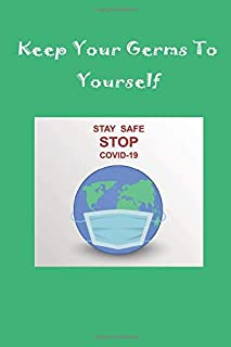 Personal Journal Composition Notebook with a Hand Sanitizer Formula and DIY Homemade Face Mask guide inside 120 Lined page...