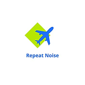 Repeat Noise