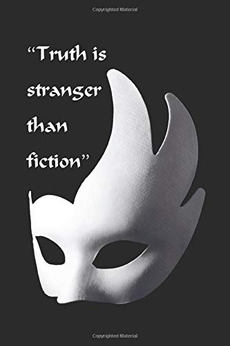 Musical theater Quote! Truth is stranger than fiction: Theatre Lover\'s Notebook, Weekly Planer Lined Writing Book For Journaling, Theater Themed Gifts ... Novelty Gifts For Aspiring Actresses