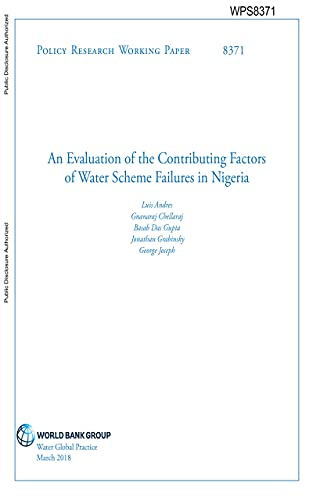 An Evaluation of the Contributing Factors of Water Scheme Failures in Nigeria (English Edition)