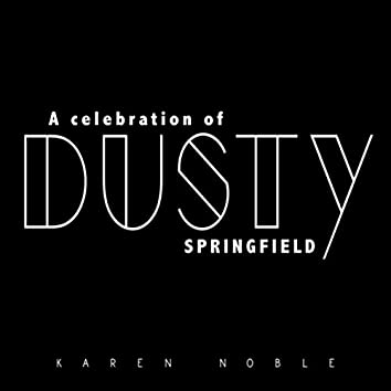 A Celebration of Dusty Springfield