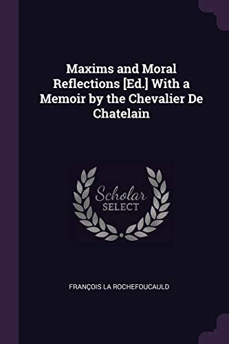 MAXIMS & MORAL REFLECTIONS ED