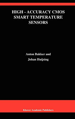 High-Accuracy CMOS Smart Temperature Sensors (The Springer International Series in Engineering and Computer Science)
