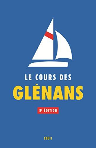 Le Cours des Glénans (8e édition) (Livres pratiques)