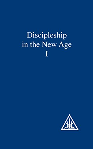Discipleship in the New Age Vol I (English Edition)