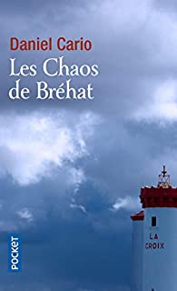 Les Chaos de Bréhat par Daniel Cario