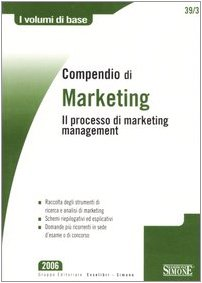 Compendio di marketing. Il processo di marketing management