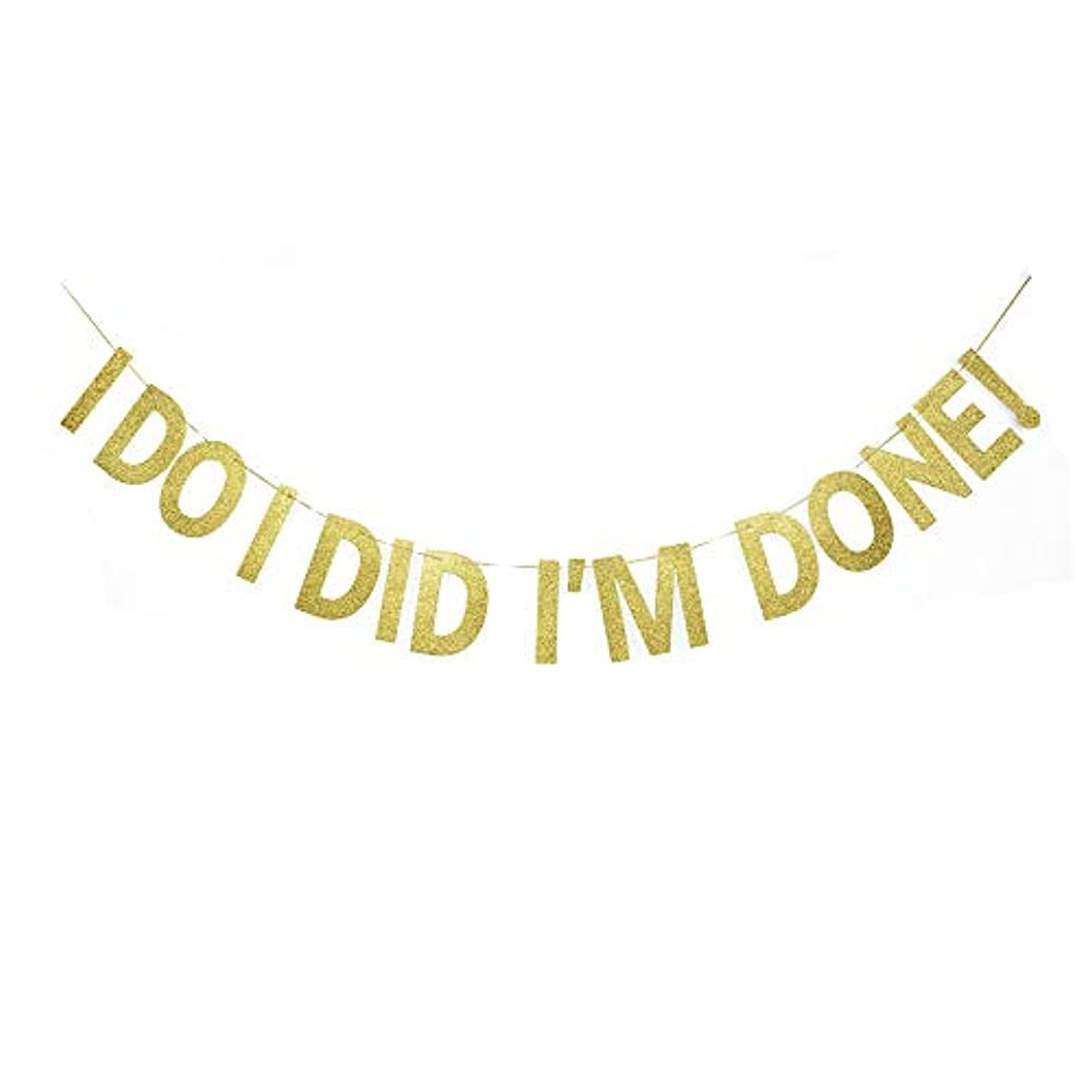 I DO I DID I'm Done! Banner, Divorced/Newly Single Party Decorations Gold Gliter Paper Sign Decors