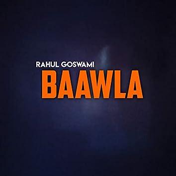 Baawla ( New )