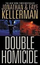 Double Homicide by Kellerman, Jonathan, Kellerman, Faye [Grand Central Publishing,2005] (Paperback)