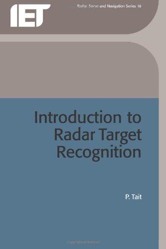 Introduction to Radar Target Recognition (Radar, Sonar & Navigation) (Radar, Sonar and Navigation) (English Edition)