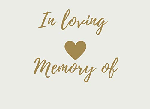 In loving memory of: Funeral guest book memorial