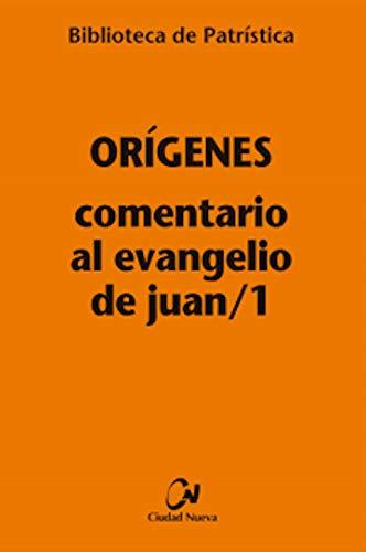 Comentario al Evangelio De Juan/1: 115 (Biblioteca de Patrística)