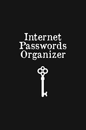 Internet Passwords Organizer: Web Address And Password Logbook - Phone And Computer Email Login Pocket Book Journal