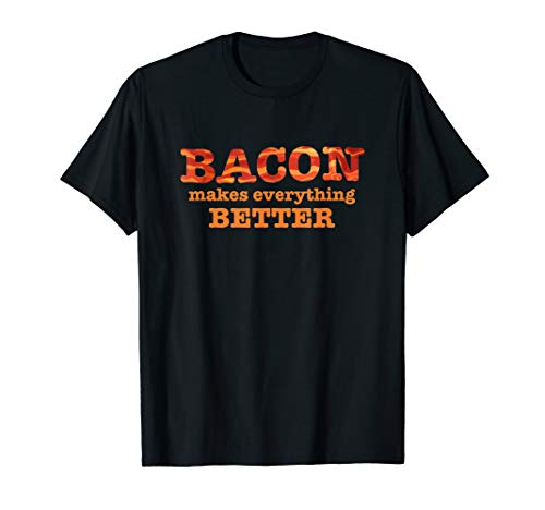 Bacon Makes Everything Better T-Shirt Pancake Breakfast Pro