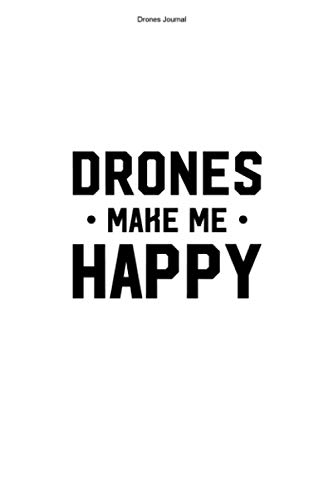 Drones Journal: 100 Pages | Dot Grid Interior | Quadcopter Hobby Drones Quadrocopter Team Funny Race Fan Racing Racer Drone Gift Fly Flying FPV Pilot