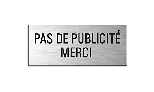 Plaque Original | Pas de Publicité Merci | Aluminium brossé - Pas en Plastique | pour bôite aux Lettres | 60x25 mm | Aspect Acier INOX | Auto adhésif | No.29019-S