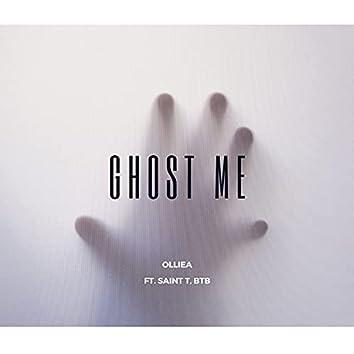 Ghost Me (feat. Saint T & BTB)