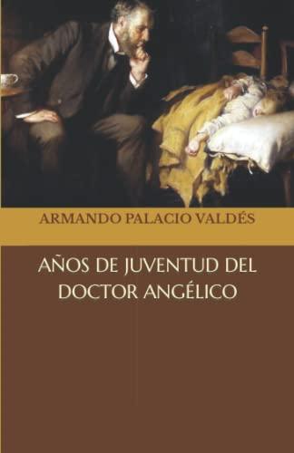 Años de juventud del doctor Angélico