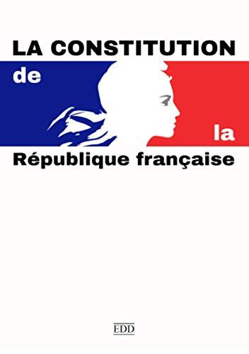 La Constitution: de la République française