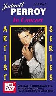 Mel Bay Judicael Perroy in Concert - Classical Guitar Video