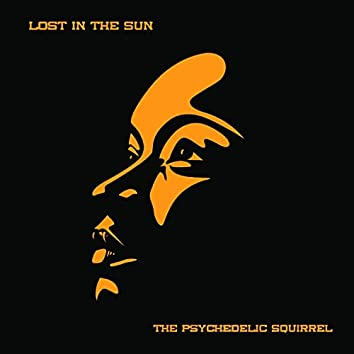 Lost in the Sun (2021 Spotify remaster)