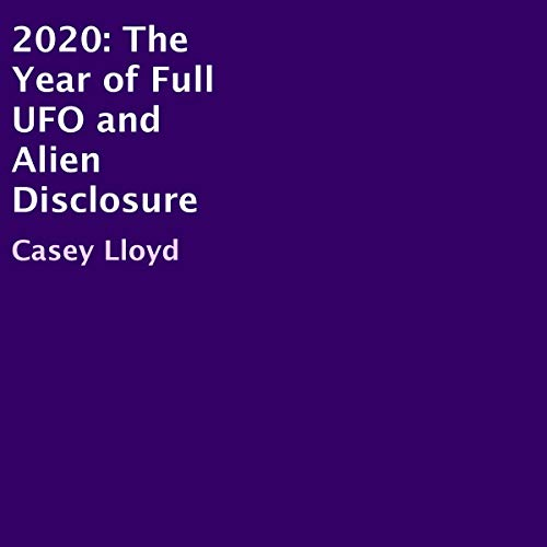2020: The Year of Full UFO and Alien Disclosure Titelbild