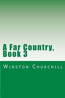 A Far Country, Book 3
