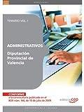 Administrativos Diputación Provincial de Valencia. Temario Vol. I. (Colección 1416)
