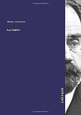 Aus Indien (German Edition)