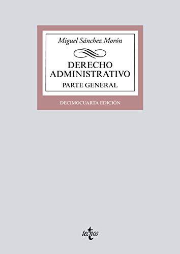 Derecho Administrativo: Parte general (Derecho - Biblioteca Universitaria de Editorial Tecnos)